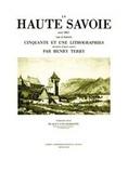 Henry Terry - La Haute-Savoie - Cinquante et une lithographies.