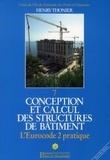 Henry Thonier - Conception et calcul des structures de bâtiment - Tome 7, L'Eurocode 2 pratique.
