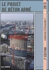 Henry Thonier - Le projet de béton armé.