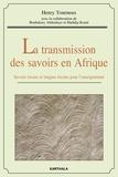 Henry Tourneux - La transmission des savoirs en Afrique - Savoirs locaux et langues locales pour l'enseignement. 1 DVD