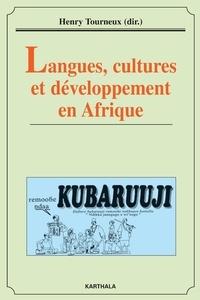 Henry Tourneux - Langues, cultures et développement en Afrique.