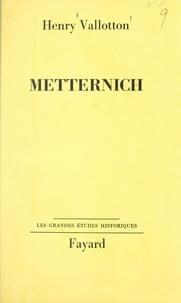 Henry Vallotton - Metternich.