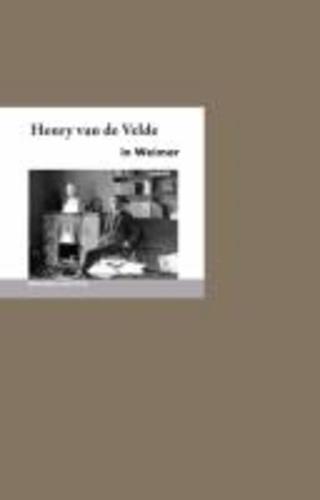 Henry van de Velde in Weimar.