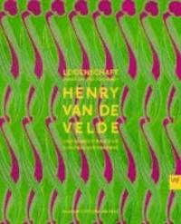 Henry van de Velde und sein Beitrag zur europäischen Moderne - Leidenschaft, Funktion und Schönheit..