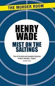 Henry Wade - Mist on the Saltings.