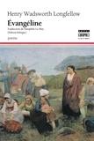 Henry Wadsworth Longfellow - Evangéline.