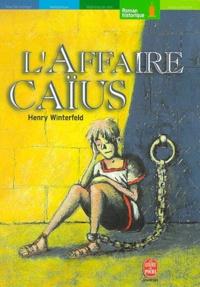 Henry Winterfeld - L'affaire Caïus.