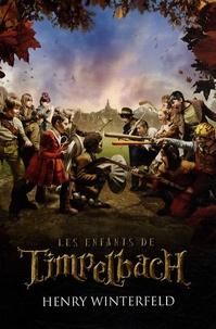 Téléchargement du téléchargeur de recherche de livres Google Les enfants de Timpelbach par Henry Winterfeld PDB iBook MOBI 9782012015821 (Litterature Francaise)