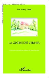 Henry wood Mrs. - La gloire des Verner.
