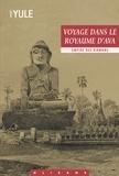 Henry Yule - Voyage dans le Royaume d'Ava - Empire des Birmans.