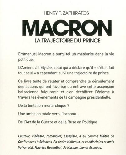 Macron. La trajectoire du prince