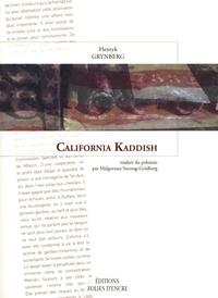 Henryk Grynberg - California Kaddish.