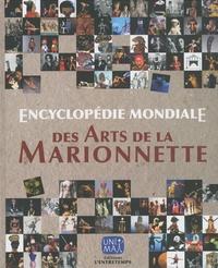Henryk Jurkowski et Thieri Foulc - Encyclopédie mondiale des arts de la marionnette.
