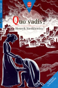 Henryk Sienkiewicz - Quo vadis ? - [version abrégée.