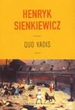 Henryk Sienkiewicz - Quo vadis.