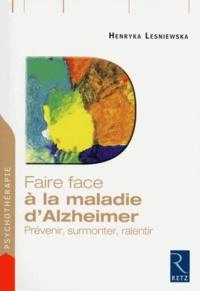 Faire face à la maladie dAlzheimer - Prévenir, surmonter, ralentir.pdf