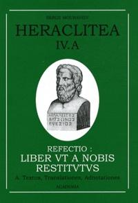 """Héraclite d'Ephèse - La reconstruction - """"Les Muses"""" ou """"De la Nature""""."""