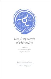 Héraclite d'Ephèse - Les fragments d'Héraclite.