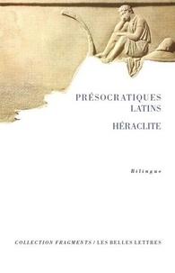 Héraclite d'Ephèse - Présocratiques latins.