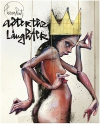 Herakut - After the Laughter - The 2nd book of Herakut.