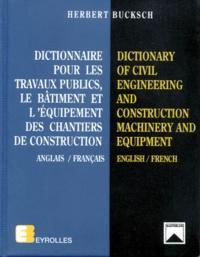 DICTIONNAIRE POUR LES TRAVAUX PUBLICS, LE BATIMENT ET LEQUIPEMENT DES CHANTIERS DE CONSTRUCTION. Anglais-français, 10ème édition 1994.pdf