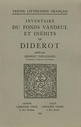Herbert Dieckmann - Inventaire du fonds Vandeul et inédits de Diderot.