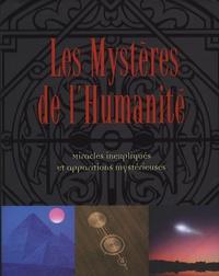 Les Mystères de lHumanité - Miracles inexpliqués et apparitions mystérieuses.pdf