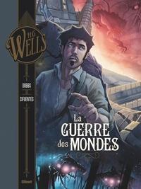 Herbert George Wells et  Dobbs - La guerre des mondes Tome 2 : .