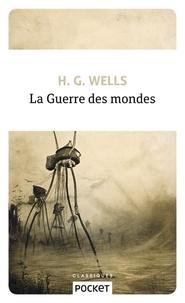 Herbert George Wells - La guerre des mondes.