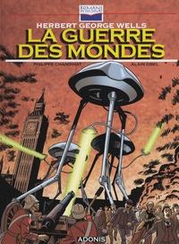 Herbert George Wells et Philippe Chanoinat - La guerre des mondes.