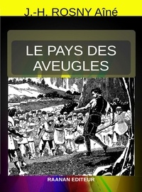 HERBERT GEORGE WELLS - Le Pays des Aveugles.