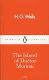 Herbert George Wells - The Island of Doctor Moreau.