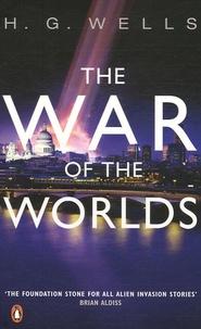 Herbert George Wells - The War of the Worlds.