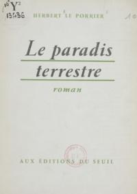Herbert Le Porrier - Le paradis terrestre.