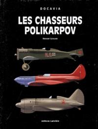 Herbert Léonard - Les chasseurs Polikarpov.