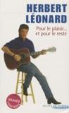 Herbert Léonard - Pour le plaisir et pour le reste.