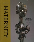 Herbert M Cole - Maternity - Mothers and Children in the Arts of Africa.