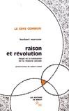 Herbert Marcuse - Raison et révolution - Hegel et la naissance de la théorie sociale.