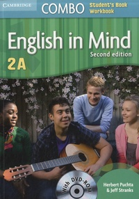 Herbert Puchta et Jeff Stranks - English in Mind Level 2A - Combo Student's Book and Workbook. 1 DVD