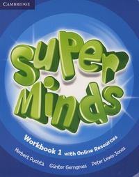 Herbert Puchta et Günter Gerngross - Super Minds Workbook 1 - With Online Resources.