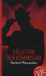 Herbert Reinecker - Fälle für den Kommissar.