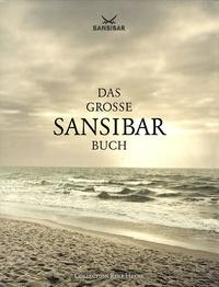 Herbert Seckler - Das Grosse Sansibar Buch.