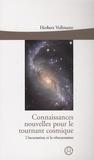 Herbert Vollmann - Connaissances nouvelles pour le tournant cosmique - L'incarnation et la réincarnation.