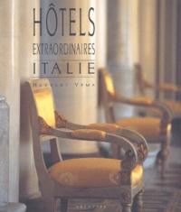 Herbert Ypma - Hôtels extraordinaires - Italie.
