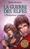 Herbie Brennan - La Guerre des Elfes Tome 2 : L'empereur pourpre.