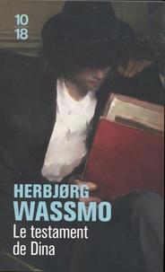 Téléchargement gratuit de livres électroniques et de revues Le testament de Dina par Herbjorg Wassmo 9782264074720 RTF