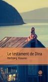 Herbjorg Wassmo - Le testament de Dina.