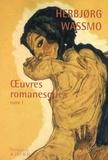 Herbjorg Wassmo - Oeuvres romanesques - Tome 1, La Trilogie de Tora ; Un long chemin ; La Fugitive.