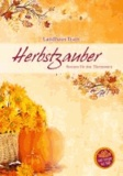 Herbstzauber - Rezepte für den Thermomix.