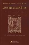 Hercule Florus Alexicacos - Oeuvres complètes - Pack en 2 volumes : Volume 1, Introduction générale - Théâtre (Barcelone, 1502) ; Volume 2, Grammaire (Perpignan, 1500).